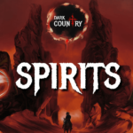 Dark Country Gives Digital Cards A Memory with Spirits